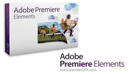 دانلود نرم افزار ویرایش فیلم ها - Adobe Premiere Elements 2020 v18.0 x64