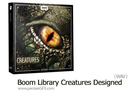 دانلود مجموعه افکت صوتی موجودات - Boom Library Creatures Designed