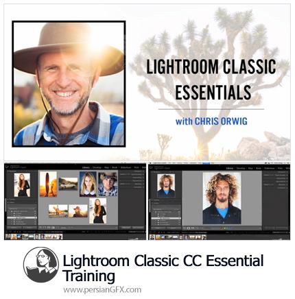 دانلود آموزش نرم افزار لایت روم کلاسیک سی سی - Lynda Lightroom Classic CC Essential Training