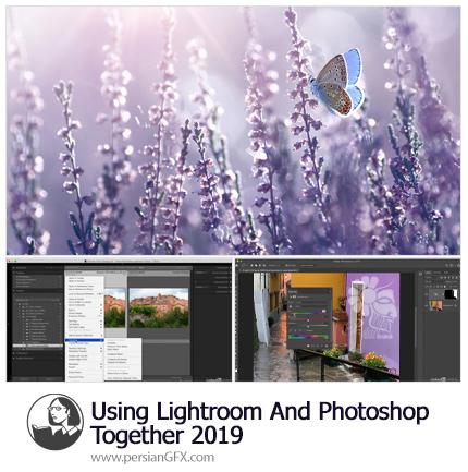 دانلود آموزش استفاده از لایت روم و فتوشاپ با هم - Lynda Using Lightroom And Photoshop Together 2019