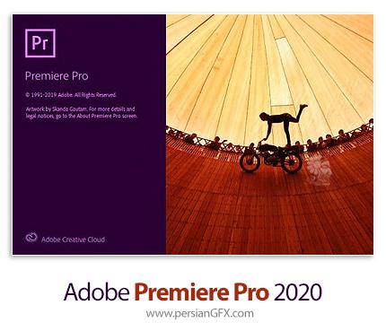 دانلود نرم افزار ادوبی پریمیر 2020 - Adobe Premiere Pro 2020 v14.4.0.38 x64