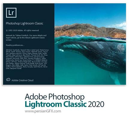 دانلود نرم افزار ادوبی فتوشاپ لایتروم کلاسیک؛ نرم افزار ویرایشگر دیجیتالی تصاویر - Adobe Photoshop Lightroom Classic 2020 v9.4.0 x64