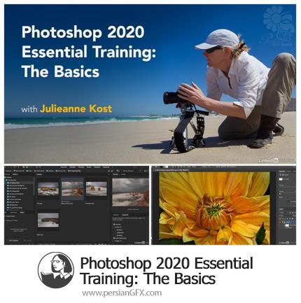 دانلود آموزش نکات ضروری مقدماتی فتوشاپ سی سی 2020 - Lynda Photoshop 2020 Essential Training: The Basics