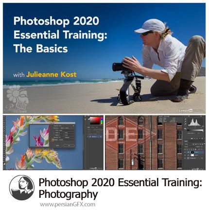 دانلود آموزش نکات ضروری عکاسی در فتوشاپ سی سی 2020 از لیندا - Lynda Photoshop 2020 Essential Training: Photography