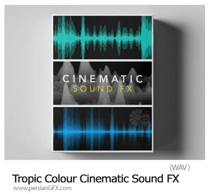 دانلود مجموعه افکت صوتی سینمایی - Tropic Colour Cinematic Sound FX