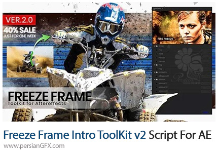 دانلود اسکریپت Freeze Frame Intro ToolKit برای افتر افکت - Freeze Frame Intro ToolKit v2 Script For After Effect