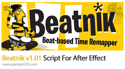 دانلود اسکریپت ویرایش زمان Beatnik در افترافکت به همراه آموزش ویدئویی - Beatnik v1.01 Script For After Effect Win/Mac