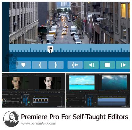 دانلود آموزش پریمیر پرو برای ویراستاران ویدئو - Lynda Premiere Pro For Self-Taught Editors
