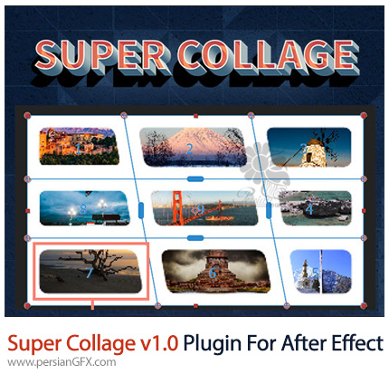 دانلود پلاگین Super Collage برای ساخت گالری عکس در افترافکت - Super Collage v1.0 plugin For After Effect