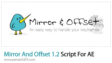 دانلود اسکری‍‍پت Mirror And Offset برای افتر افکت - Mirror And Offset 1.2 Script For After Effect