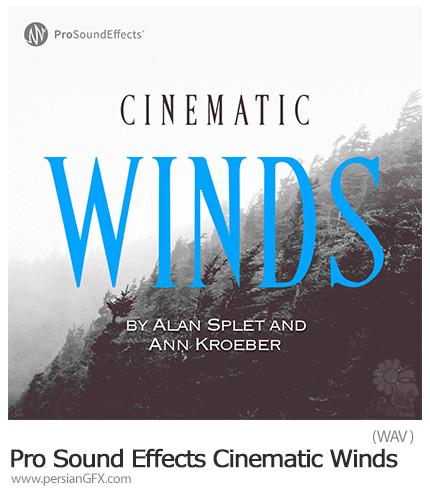 دانلود مجموعه افکت صوتی سینمایی باد - Pro Sound Effects Cinematic Winds