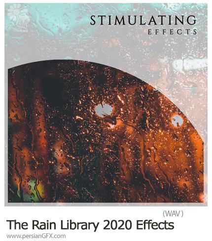 دانلود مجموعه افکت صوتی باران - The Rain Library 2020 Stimulating Effects