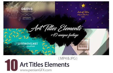دانلود 10 فوتیج المان های تایتل هنری - Art Titles Elements