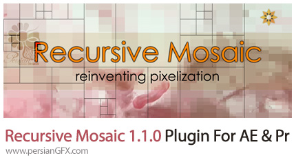 دانلود پلاگین جدید Recursive Mosaic برای افترافکت و پریمیر پرو - Recursive Mosaic 1.1.0 Plugin For AfterEffect & Premiere Pro