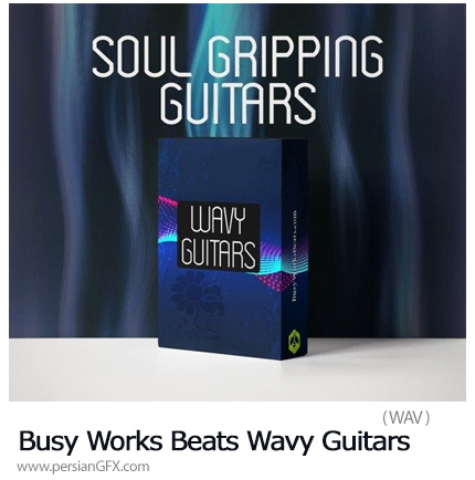 دانلود پکیج صوتی لوپ گیتار - Busy Works Beats Wavy Guitars