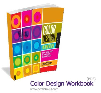 دانلود کتاب راهنمای استفاده از رنگ در طراحی گرافیکی - Color Design Workbook