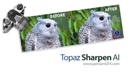 دانلود نرم افزار افزایش وضوح جزئیات عکس - Topaz Sharpen AI v2.1.0 x64