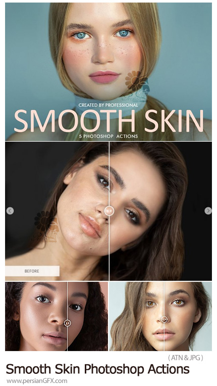 دانلود اکشن فتوشاپ روتوش حرفه ای پوست - Smooth Skin Photoshop Actions