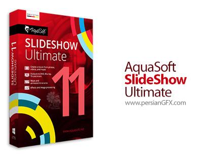 دانلود نرم افزار ساخت ویدئو از عکس های خود - AquaSoft SlideShow Ultimate v11.8.01 x64
