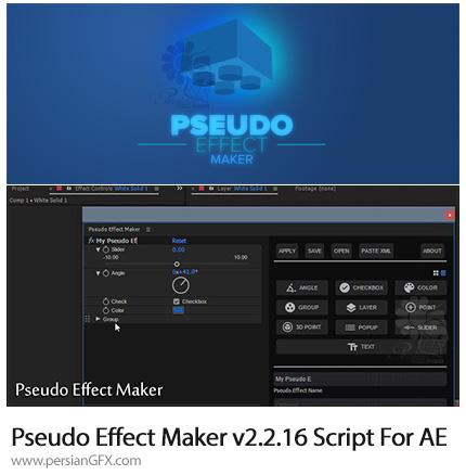 دانلود اسکریپت Pseudo Effect Maker برای نرم افزار افترافکتس - Pseudo Effect Maker v2.2.16 Script For After Effect