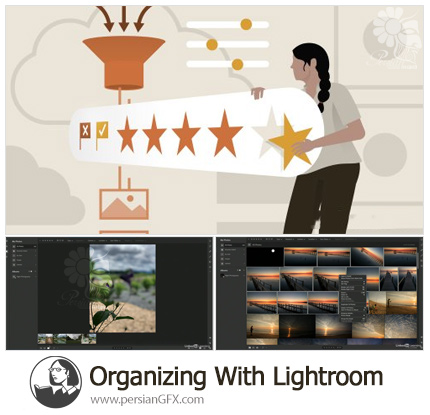 دانلود آموزش سازماندهی تصاویر با لایتروم - Organizing With Lightroom