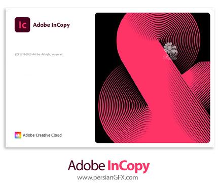 دانلود نرم افزار ادوبی این کپی 2021 - Adobe InCopy 2021 v16.2.0.30 + v16.1.0.020 x64