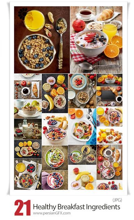دانلود 21 عکس با کیفیت صبحانه با مواد اولیه سالم - Healthy Breakfast Ingredients