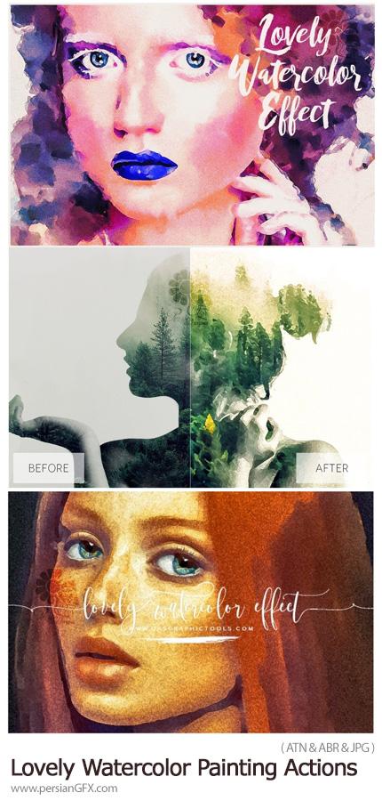 دانلود اکشن فتوشاپ تبدیل تصاویر به نقاشی آبرنگی جذاب - Lovely Watercolor Painting Effect Actions