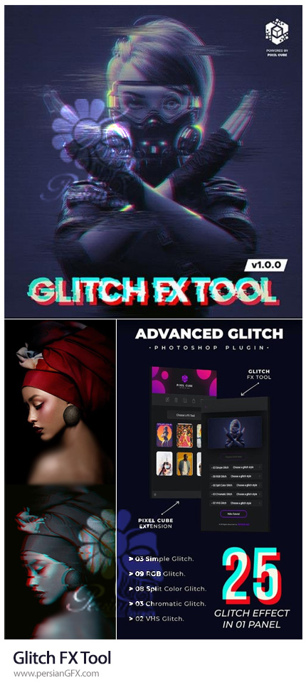 دانلود پلاگین فتوشاپ ساخت تصاویر گلیچ با 25 افکت مختلف - Glitch FX Tool