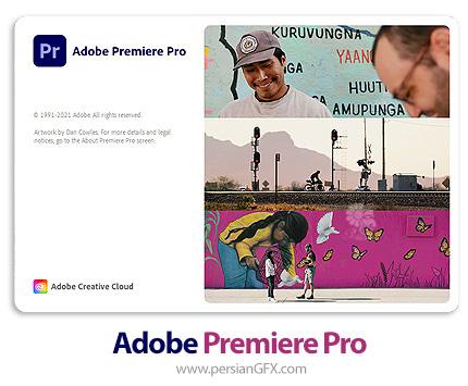 دانلود نرم افزار ادوبی پریمیر 2021 - Adobe Premiere Pro 2021 v15.1.0.48 x64