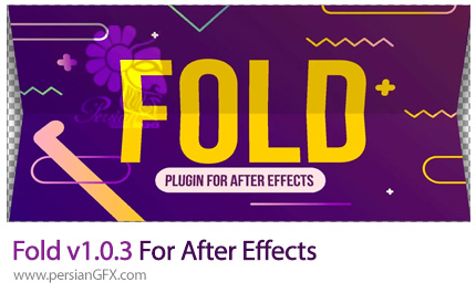 دانلود پلاگین Fold برای ایجاد افکت دوبعدی کاغذ تا شده در افترافکت - Fold v1.0.3 For After Effects