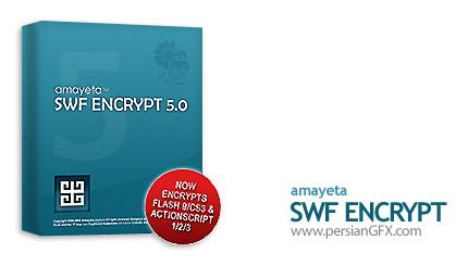 محافظت كامل از فایل های فلش Amayeta SWF Encrypt 5.0.4