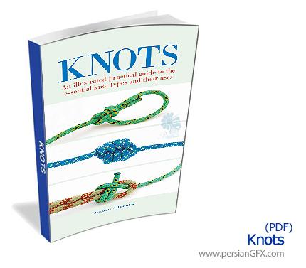 راهنمای لازم برای استفاده از گره ها - Knots