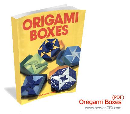 آموزش ساخت باکس های فانتزی - Origami Boxes