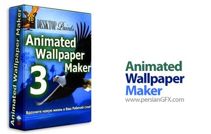 دانلود نرم افزار ساخت والپیپر متحرک برای دسکتاپ - Animated Wallpaper Maker 3.1.3