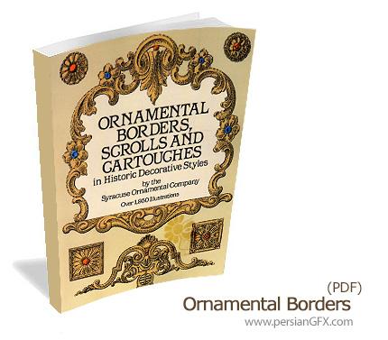 کتاب الکترونیکی تصاویر حاشیه های زینتی متنوع - Ornamental Borders Scroll sandGartoughes