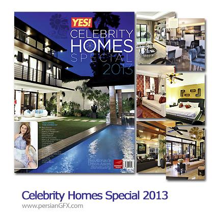 دانلود مجله طراحی داخلی خانه های مشهور - Celebrity Homes Special 2013
