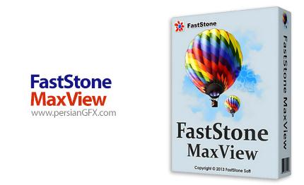 دانلود نرم افزار مشاهده و ویرایش تصاویر - FastStone MaxView v2.8
