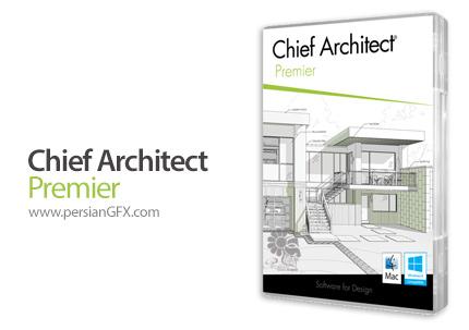 دانلود نرم افزار طراحی حرفه ای نمای داخلی و خارجی ساختمان - Chief Architect Premier X7 17.1.0.51 x86/x64