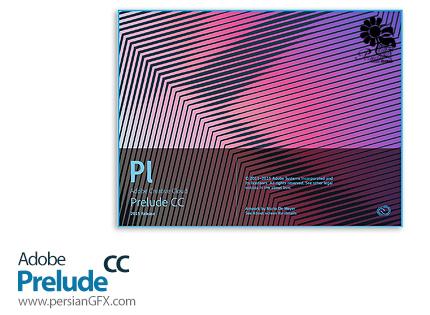 دانلود ادوبی پریلیود، نرم افزار مدیریت و سازماندهی فیلم - Adobe Prelude CC 2015 v5.0.1 x64