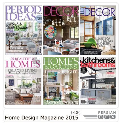 دانلود مجله دکوراسیون داخلی خانه، حمام و دستشویی، گلخانه، پذیرایی، اتاق خواب - Home Design Magazine 2015