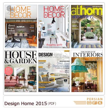 دانلود مجله دکوراسیون داخلی خانه، حمام و دستشویی، گلخانه، پذیرایی، اتاق خواب - Design Home 2015