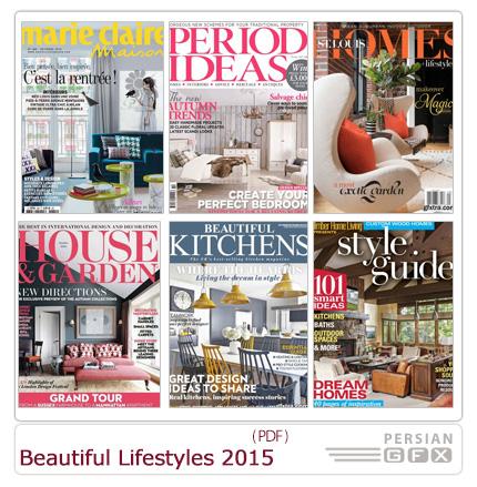 دانلود مجله دکوراسیون داخلی خانه، حمام و دستشویی، گلخانه، پذیرایی، اتاق خواب - Beautiful Lifestyles 2015