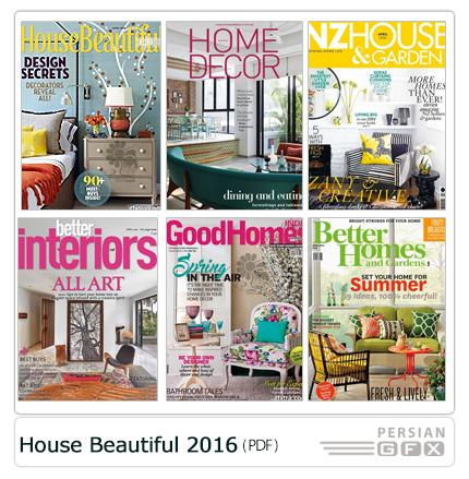 دانلود مجله دکوراسیون داخلی خانه، اتاق خواب، باغ و سالن پذیرایی - House And Garden Beautiful 2016