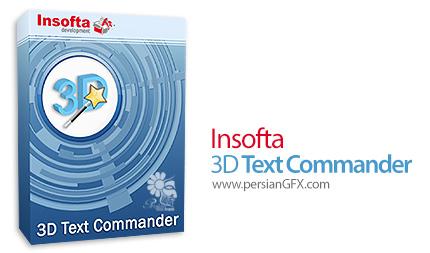 دانلود نرم افزار ساخت متن های سه بعدی جذاب - Insofta 3D Text Commander v4.0.0