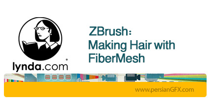 دانلود آموزش نرم افزار زدبراش: ایجاد مو و رنگ آن از لیندا - Lynda ZBrush: Making Hair with FiberMesh