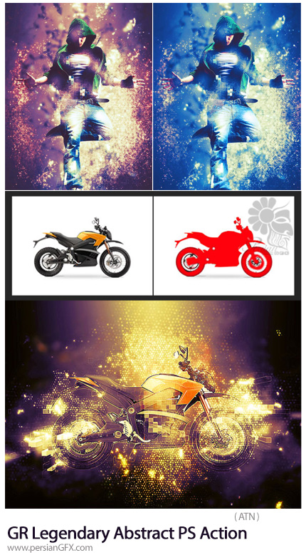 دانلود اکشن فتوشاپ ایجاد افکت افسانه ای درخشان بر روی تصاویر به همراه آموزش ویدئویی از گرافیک ریور - Graphicriver Legendary Abstract Photoshop Action