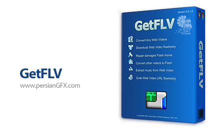دانلود فایل های تصویری FLV و اجرای آن ها در کامپیوتر - GetFLV Pro v9.96.868