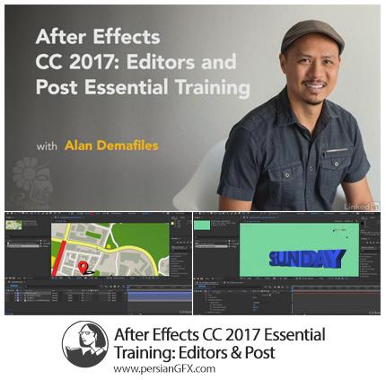 دانلود آموزش آشنایی با ویژگی های ویرایشگر و پست در افترافکت سی سی 2017 از لیندا - Lynda After Effects CC 2017 Essential Training: Editors And Post