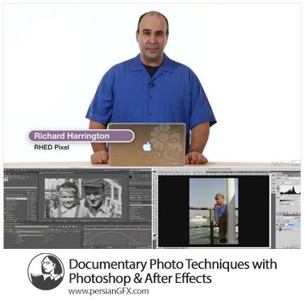 دانلود آموزش تکنیک های عکاسی مستند با فتوشاپ و افترافکت از لیندا - Lynda Documentary Photo Techniques with Photoshop And After Effects